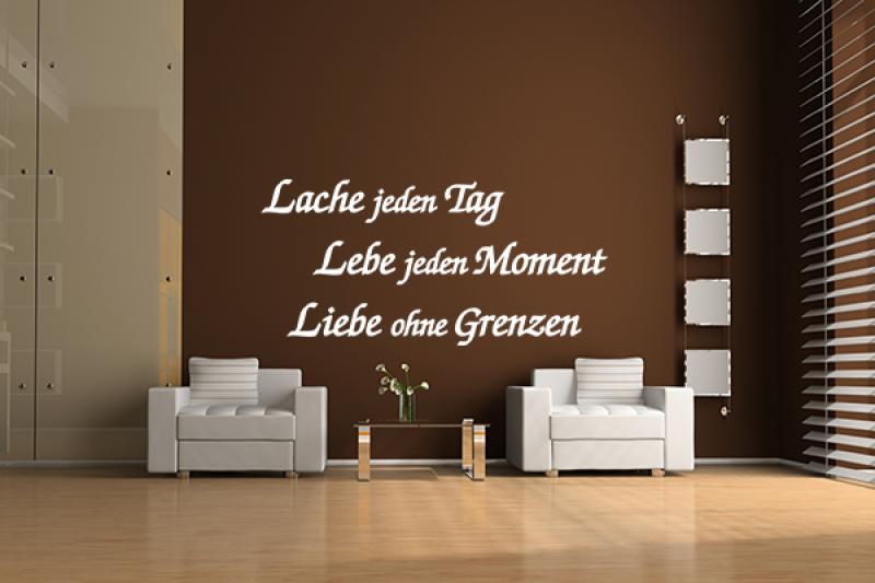 lache jeden tag lebe jeden moment liebe ohne grenzen motiv. Black Bedroom Furniture Sets. Home Design Ideas